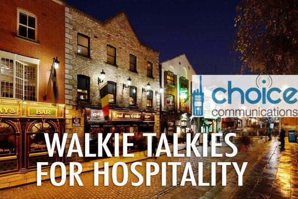 Hospitality Walkie Talkies Ireland