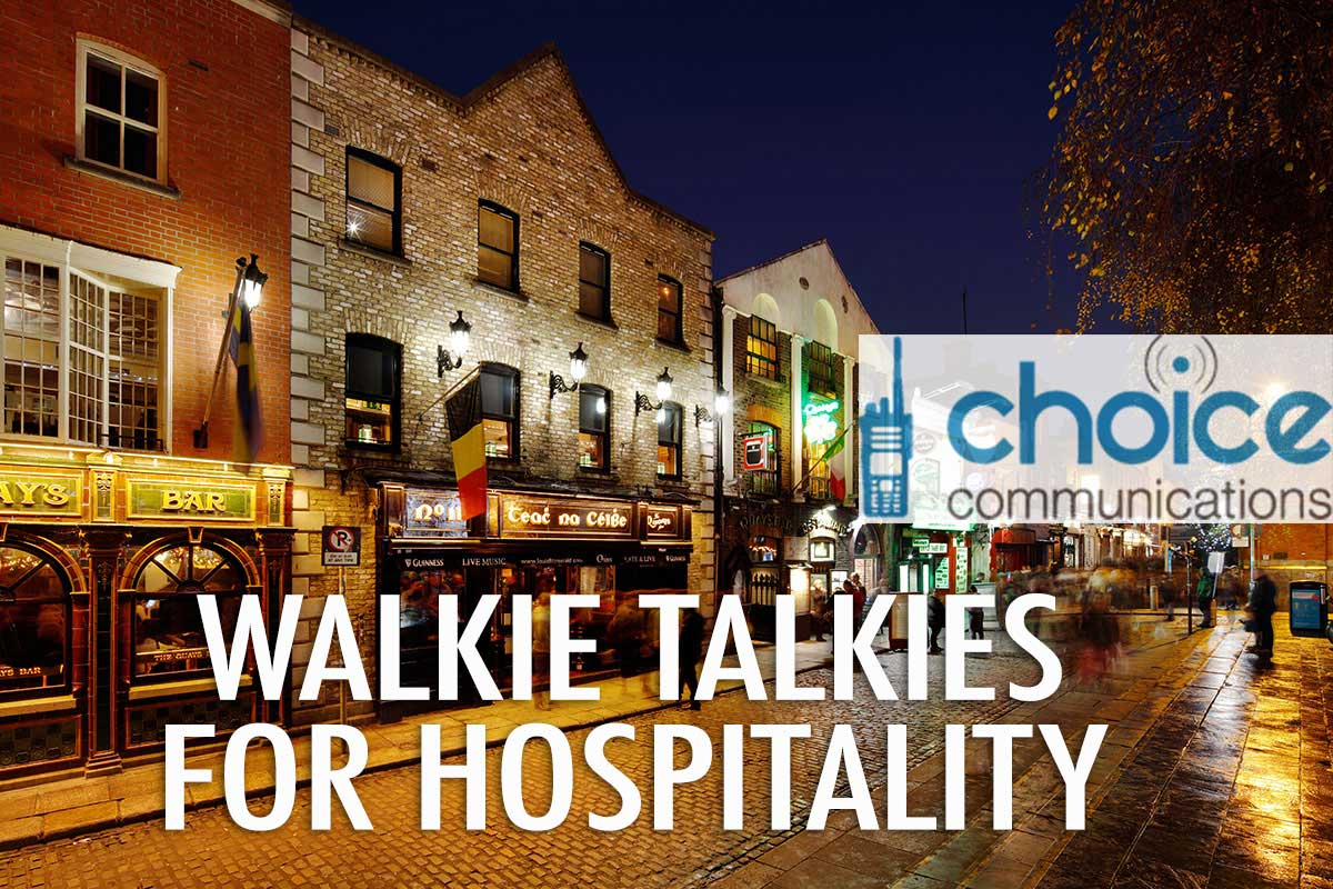 Hospitality Walkie Talkies Ireland