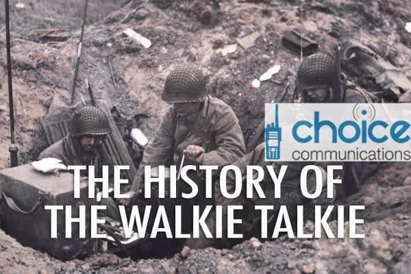 History Of The Walkie Talkie